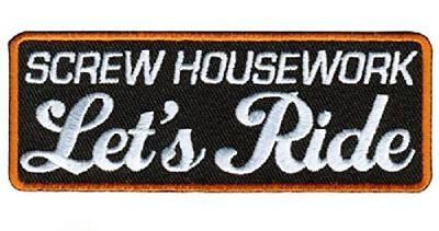 Screw housework.....Embroidered Patch Sew//Iron Rider biker Motorcycle vest
