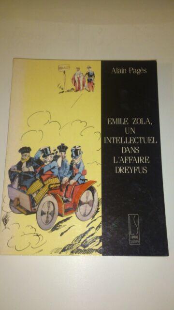 Alain Pagès - Emile zola, un intellectuel dans l'affaire Dreyfus
