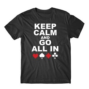 Keep-Calm-And-Go-All-In-Funny-Poker-Gambling-T-Shirt