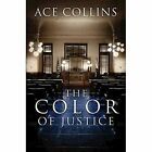 The Color of Justice by Ace Collins (Paperback / softback, 2014)