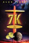 7k: The Millennial Week by Alan Lunn (Paperback / softback, 2003)