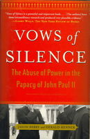 Vows Of Silence: The Abuse Of Power In The Papacy Of John Paul Ii on sale