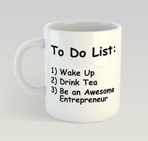 Image Is Loading ENTREPRENEUR TO DO LIST TEA Funny Mug Gift