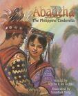 Abadeha: The Philippine Cinderella by Myrna J De La Paz (Paperback / softback, 2014)