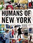 Humans of New York von Brandon Stanton (2013, Gebundene Ausgabe)