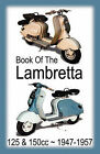 BOOK OF THE LAMBRETTA - ALL 125cc & 150cc MODELS 1947-1957 by TheValueGuide (Paperback, 2010)