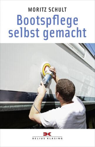 Bootspflege selbst gemacht Yacht-Bücherei Band 128 Segelpflege Boote Schiff Buch Bücher