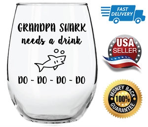 Grandpa Shark Needs a Drink Do Do Do Do Stemless Wine Glass Gift for Grandpas