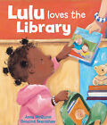 Lulu Loves the Library by Rosalind Beardshaw, Anna McQuinn (Mixed media product, 2011)