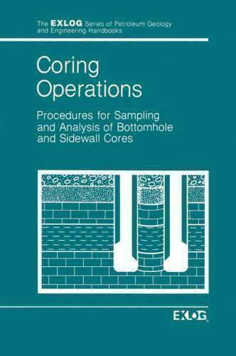 Exlog Series of Petroleum Geology and Engineering Handbooks: