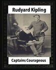 Captains Courageous (1896), by Rudyard Kipling(novel) by Rudyard Kipling (Paperback / softback, 2016)