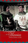 A Knight at the Movies: Medieval History on Film by John Aberth (Paperback, 2003)