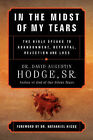 In the Midst of My Tears by Sr David Augustin Hodge (Paperback / softback, 2003)