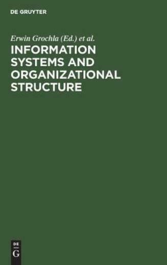 Information Systems and Organizational Structure