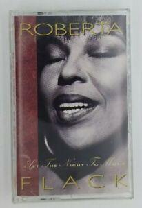 Roberta Flack Cassette Set the Night to Music 1991 Atlantic Records Tape