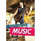 Create Your Own Music by Matthew Anniss (Hardback, 2016)