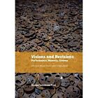 Visions & Revisions: Performance, Memory, Trauma by Museum Tusculanum Press (Paperback, 2013)