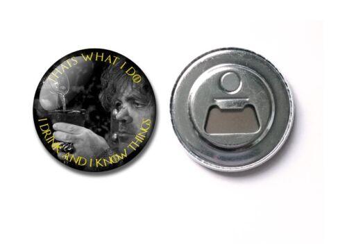 Game of Thrones 25 38 bottle opener TYRION Lannister drink magnet 59mm badge