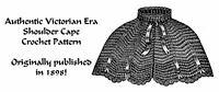 Victorian Cape Crochet Pattern 1898 Capelet Historical Reenactment DIY Garb