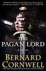 The Pagan Lord by Bernard Cornwell (Hardback, 2014)
