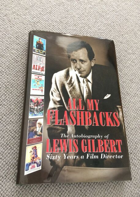 Liews Gilbert ALL MY FLASHBACKS autobiography hardback 1st ed 60 Years Film Dire