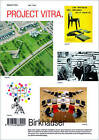 Project Vitra: Sites, Products, Authors, Museum, Collections, Signs, Chronology, Glossary by Birkhauser (Hardback, 2007)