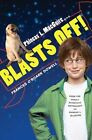 Phineas L. Macguire . . . Blasts Off! by Frances O'Roark Dowell (Other book format, 2008)