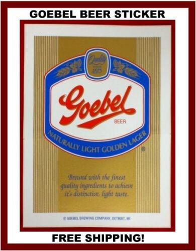 "GOEBEL BEER LARGE STICKER    8/"" X 11/""     NEW!"