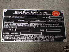 Great Dane Truck Trailer Data Plate acid etched aluminum 4 Vintage Trailer