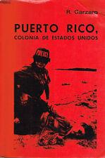 R Garzaro Puerto Rico Colonia De Estados Unidos 1980 Politics