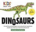 Kids Meet the Dinosaurs by Paul Rodhe, Paul Beatrice (Hardback)