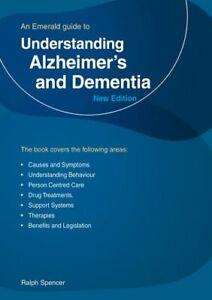 Understanding-Alzheimer-039-s-And-Dementia-An-Emerald-Guide-9781847169693