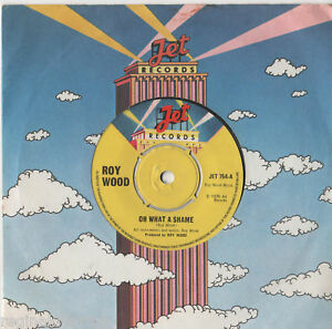 Roy-Wood-Oh-What-A-Shame-7-034-Single-1975
