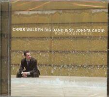 CHRIS WALDEN BIG BAND & ST. JOHN'S CHOIR - KURT MARTI SUITE - CD - NEW