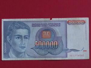 billet de 500 000 dinara 1993 yougoslavie - France - EBay beau billet sans trou un petit manque en haut regardez mes autres ventesgroupez vos achats pour reduction de frais de port - France