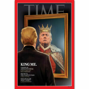 H-2307 Donald Trump King Me 2018 Time Magazine Cover Star Wall Silk Poster