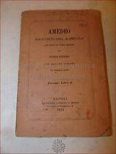 AMEDEO Racconto del X secolo di Giuseppe Santangelo 1873 Versi Sciolti e Liriche