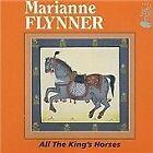 Marianne Flynner - All the King's Horses (2001)