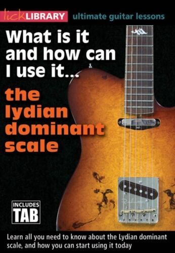 The Lydian Dominant Scale Guitar 000155173 What Is It and How Can I Use It..