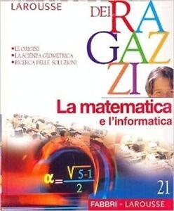 Enciclopedia-Dei-Ragazzi-Larousse-Vol-21-La-Matematica-E-L-039-Informatica-Aa-Vv