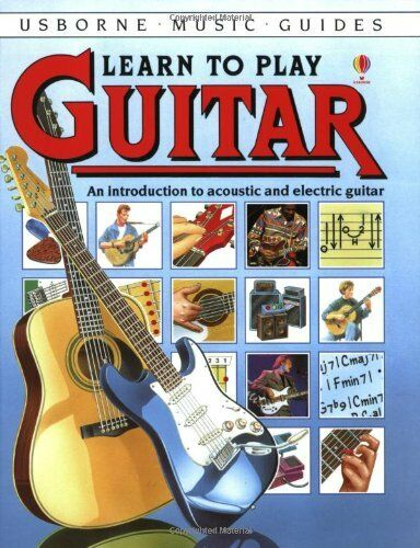 Learn to Play Guitar,Louisa Somerville, T. Pells