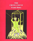 The Cruel Count by Frank Hinks (Paperback, 2004)