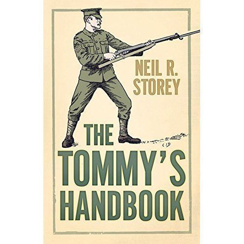 1 of 1 - The Tommy's Handbook by Neil Storey (Hardback, 2014)