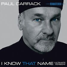 Paul Carrack-I know that name (2014) CD NUOVO