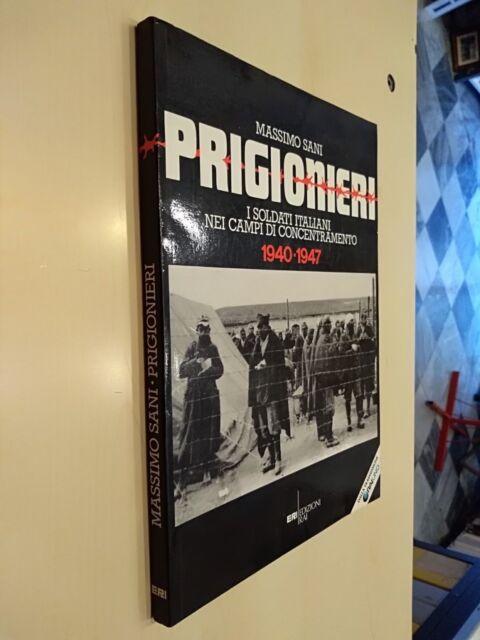 PRIGIONIERI-I SOLDATI ITALIANI NEI CAMPI DI CONCENTRAMENTO 1940-1947.ERI 1987