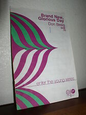 Choral Music:Brand New, Glorious Day by Don Besig S.A.B (Studio V8111)
