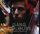 Invisible In Your City von Gang Colours (2013)