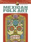Creative Haven Mexican Folk Art Coloring Book by Marty Noble (Paperback, 2014)