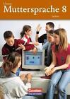 Unsere Muttersprache 8. Schuljahr. Schülerbuch Sachsen von Bernd Skibitzki und Simone Fischer (2005, Taschenbuch)