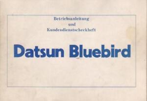 DATSUN-BLUEBIRD-Betriebsanleitung-1982-Bedienungsanleitung-Handbuch-Bordbuch-BA